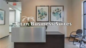 Titan Business Suites